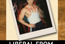 Liberal From the Waist Down